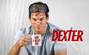 Dexter, for example, is a very civil serial killer.