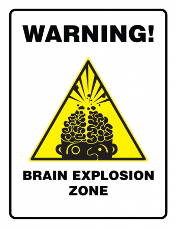 warning-brain-explosion-zone