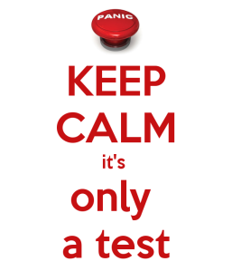 keep-calm-it-s-only-a-test-2