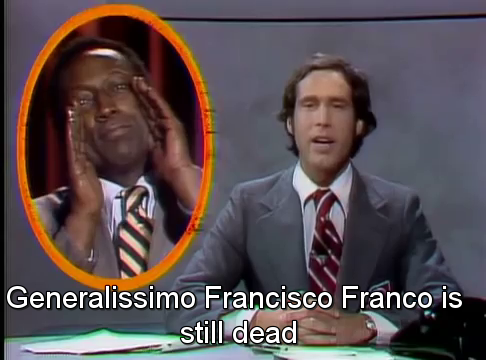 Generalissimo Francisco Franco is still dead
